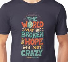 Hope is not crazy T-Shirt