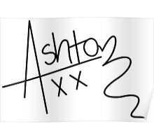 Ashton Irwin Signature (5 Seconds Of Summer) Poster