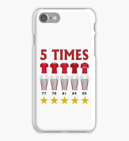 5 Times - Liverpool European Cup Winners iPhone Case/Skin