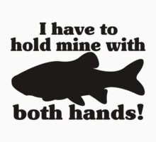 Hold My Fish With Both Hands T-Shirt