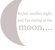 It's just another night and i'm staring at the moon.. by alishhamarie