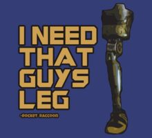 I Need That Guy's Leg by cjohn4043