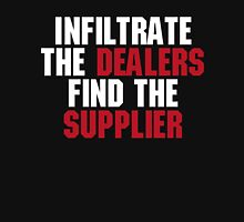 """21 Jump Street, """"Infiltrate the Dealers, Find the Suppliers"""" Unisex T-Shirt"""