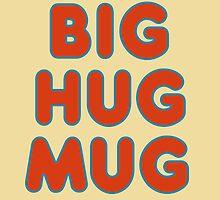 Big Hug Mug by Catloaf