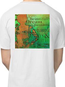 Living Beautifully Classic T-Shirt