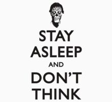 Stay Asleep And Don't Think by Stuart Witts