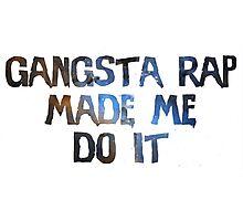 Gangsta rap Photographic Print