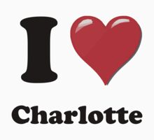 I Love Charlotte by ColaBoy