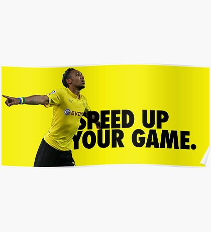 Aubameyang - Speed up your game Poster