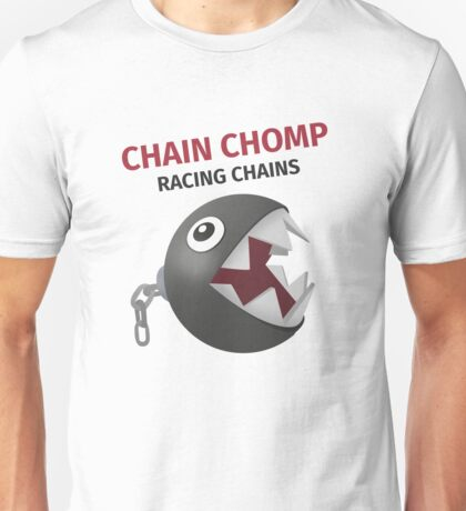 Chain Chomp: racing chains Unisex T-Shirt
