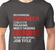 Mechanical Engineer Funny Job Title Quote Meaning Unisex T-Shirt