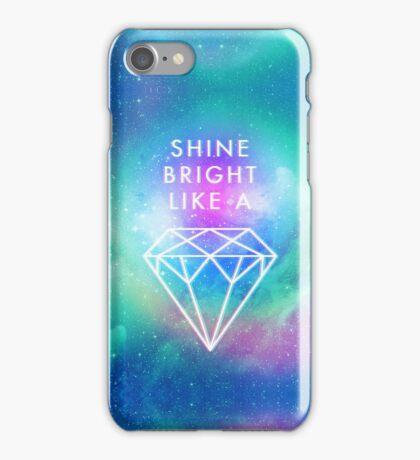 Shine bright like a <> iPhone Case/Skin