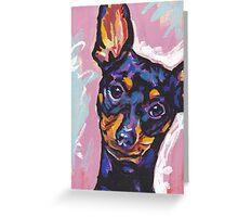 Miniature Pinscher Dog Bright colorful pop dog art Greeting Card
