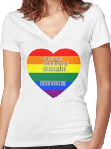 Let's get one thing straight, I'm not - LGBT heart flag Women's Fitted V-Neck T-Shirt