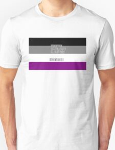 Let's get one thing straight, I'm not - Asexual flag T-Shirt