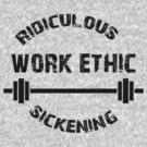 Work Ethic! by jack-bradley