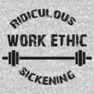 Work Ethic! by jack-bradley