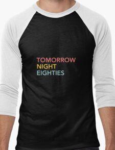 Tomorrow Night Eighties Men's Baseball ¾ T-Shirt