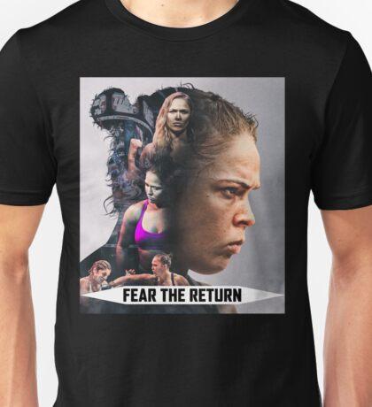 Fear The Return - Ronda Rousey Unisex T-Shirt