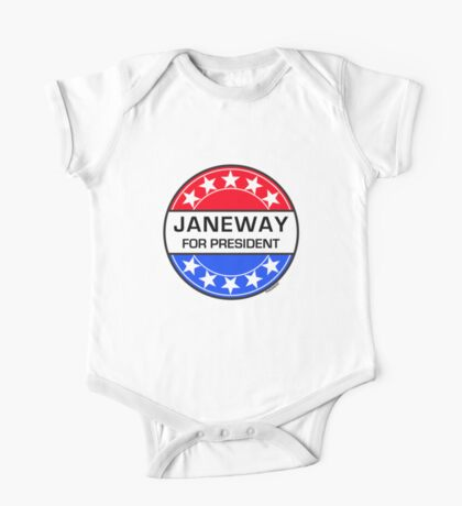 JANEWAY FOR PRESIDENT One Piece - Short Sleeve