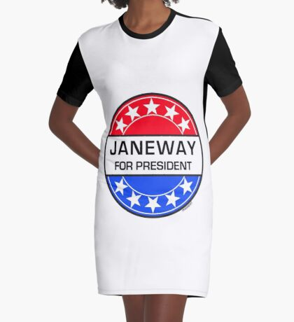 JANEWAY FOR PRESIDENT Graphic T-Shirt Dress