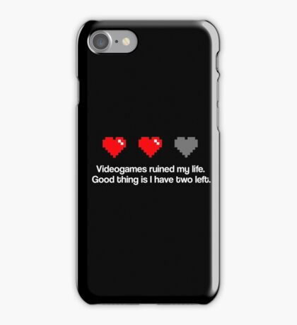 Videogames ruined my life. iPhone Case/Skin