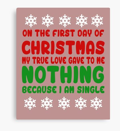 Christmas My True Love  Canvas Print