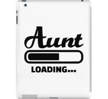 Aunt loading iPad Case/Skin