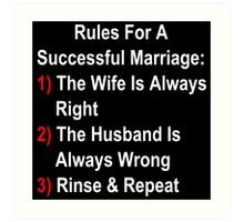 Rules For A Successful Marriage Art Print