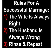Rules For A Successful Marriage Photographic Print