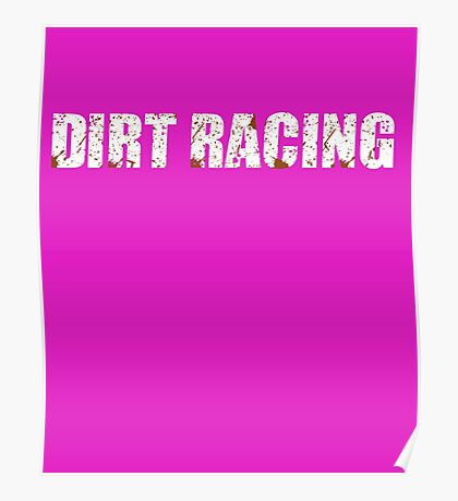 Dirt Racing Chick Cute Funny  Poster