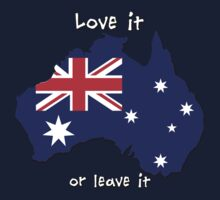 Australia | Love it - or leave it by Adam Roper