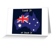 Australia | Love it - or leave it Greeting Card