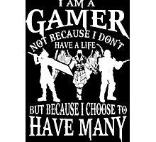 I am a gamer Photographic Print