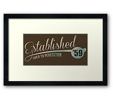 Established '59 Aged to Perfection Framed Print