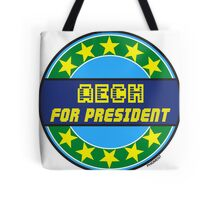 AECH FOR PRESIDENT Tote Bag