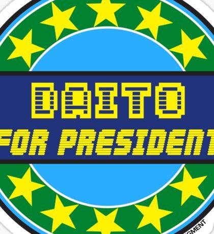 DAITO FOR PRESIDENT Sticker
