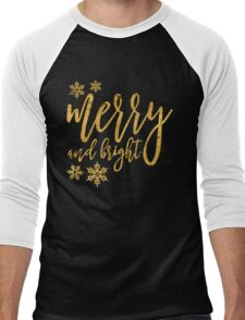 merry and bright gold Men's Baseball ¾ T-Shirt