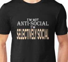 I'm Not Antisocial Unisex T-Shirt