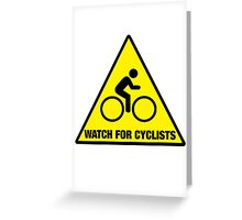 Watch for Cyclists Greeting Card