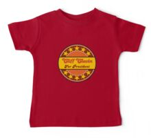 CLIFF CLAVIN FOR PRESIDENT Baby Tee