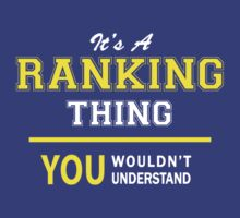 It's A RANKING thing, you wouldn't understand !! by satro