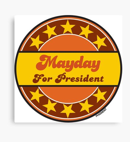 MAYDAY FOR PRESIDENT Canvas Print