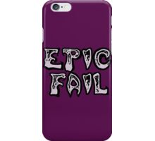 Epic fail iPhone Case/Skin