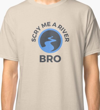 Scry Me a River Classic T-Shirt