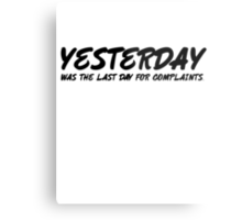 Yesterday was the last day for complaints. Metal Print
