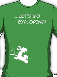 let's go exploring (white) T-Shirt