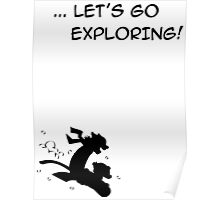 let's go exploring (black) Poster