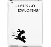 let's go exploring (black) iPad Case/Skin