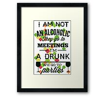 Alcoholic and life Framed Print